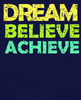 Dream Believe Achieve-colors-distressed-3383x4192