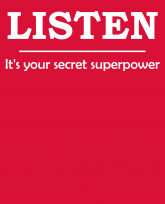 """Truth Well Told"" brand Funny Inspiring Listen secret superpower leadership T-shirt"