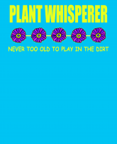 Plant-whisperer-never-too-old-to-play-in-the-dirt-3383x4192