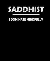 Saddhist I dominate mindfully-3383x4192