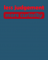 less-judgement-more-curiosity-3383x4192