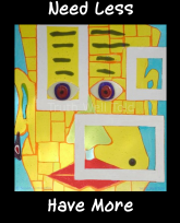 """""""Truth Well Told"""" brand primitive native tribal totem cubist face design for the minimalist T-shirt that says, """"Need less have more"""""""