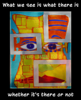 """""""Truth Well Told"""" brand primitive native tribal totem cubist frazzled face design for the philosophical T-shirt that says, """"What we see is what there is whether it's there or not"""""""